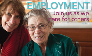 Employment: Join Us as We Care for Others